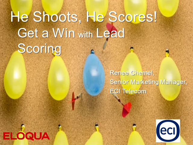 He Shoots, He Scores! The Secret to Winning with Lead Scoring
