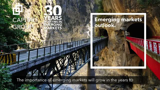 Capital Group: Emerging markets outlook.