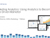 Marketing Analytics: Using Analytics to Become a Data-Driven Marketer