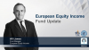 European Equity Income - Fund Update
