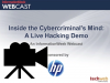 Inside the Cybercriminal's Mind: A Live Hacking Demo