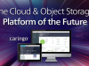 The Cloud and Object Storage Platform of the Future
