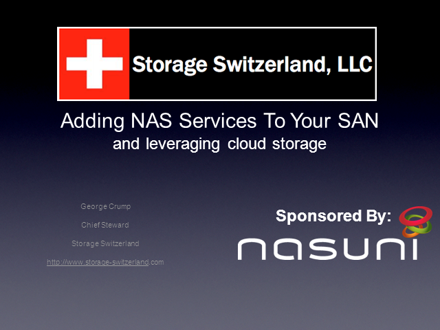 Adding NAS To Your Virtualized SAN By Leveraging Cloud Storage