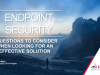 7 Questions To Consider When Looking For An Effective Endpoint Solution