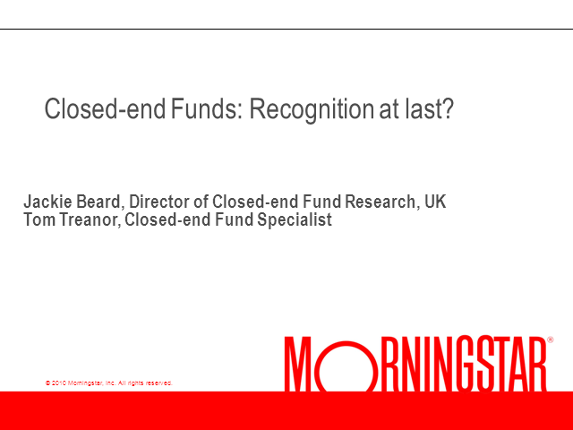 Closed-end funds – Recognition At Last?