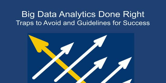 5 Traps to Avoid and 5 Ways to Succeed with Big Data Analytics