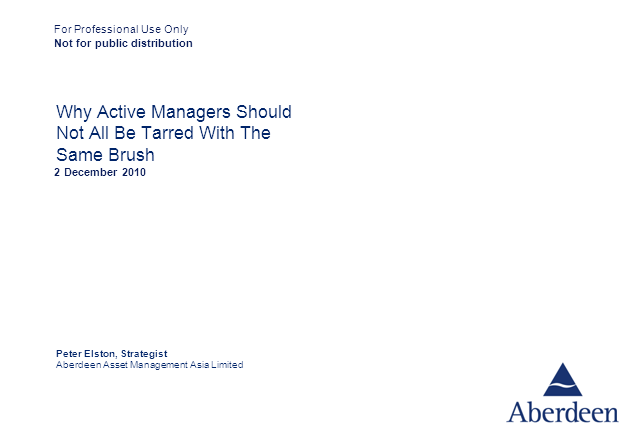Why Active Managers Should Not All Be Tarred With The Same Brush