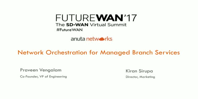 Anuta: Network Orchestration for Managed Branch Services