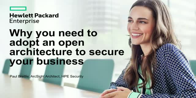 Why You Need To Adopt An Open Architecture To Secure Your