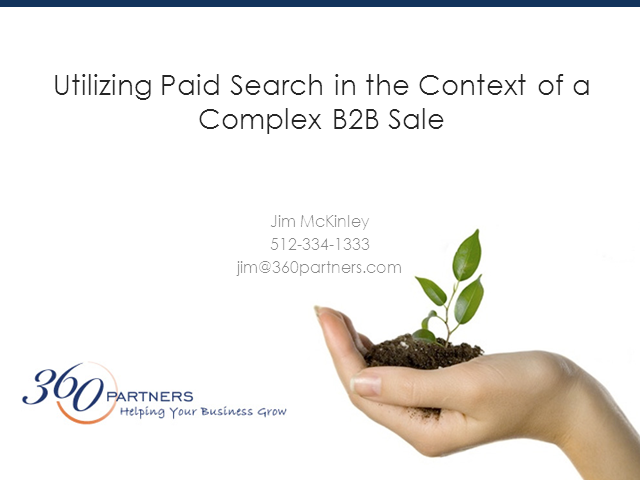 Utilizing Paid Search in the Context of the B2B Sale
