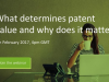 What determines patent value and why does it matter?