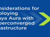 Considerations for deploying Avaya Aura with Hyperconverged Infrastructure