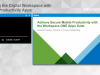 Enabling the Digital Workspace with Secure Productivity Apps