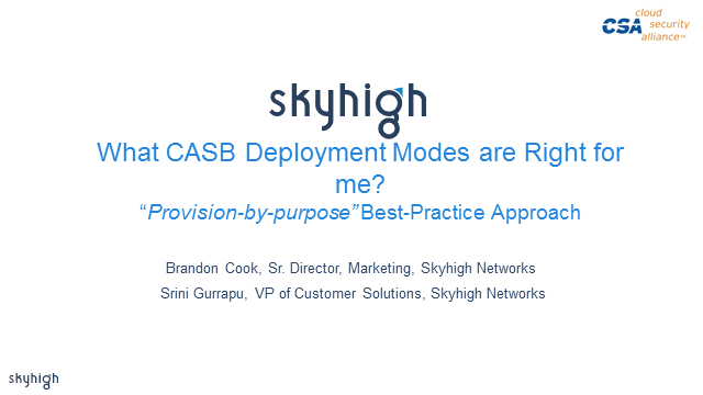 Which CASB Deployment Mode is Right for Me?
