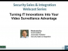 Turning IT Innovations Into Your Video Surveillance Advantage