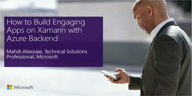 How to Build Engaging Apps on Xamarin with Azure Backend