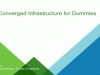 Hyper-Converged Infrastructure for Dummies