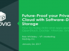 Future-Proof Your Private Cloud with Software-Defined Storage