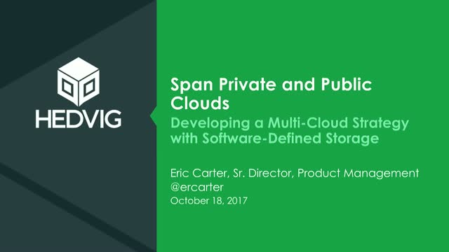 Span Private and Public Clouds: Developing a Multi-Cloud Strategy with SDS