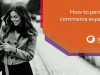 How to personalize commerce experiences