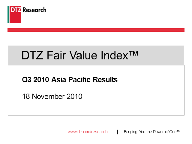 DTZ Fair Value Index™ - Asia Pacifc update