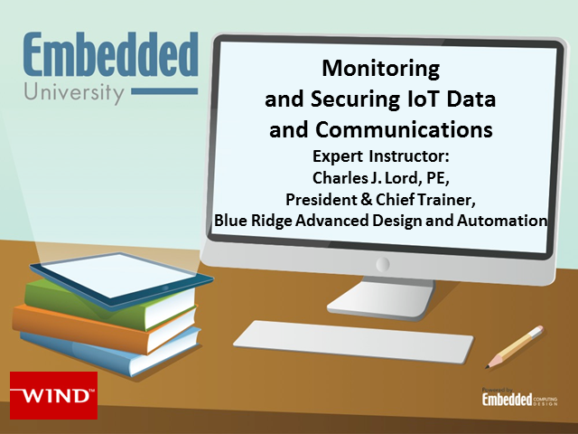 Monitoring and Securing IoT Data and Communications