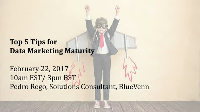 Top 5 Tips for Data Marketing Maturity