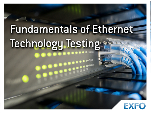 The Fundamentals of Testing Ethernet Technology. Part #1