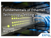 The Fundamentals of Testing Ethernet Technology. Part #2