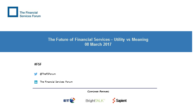 The Future of Financial Services – Utility vs Meaning