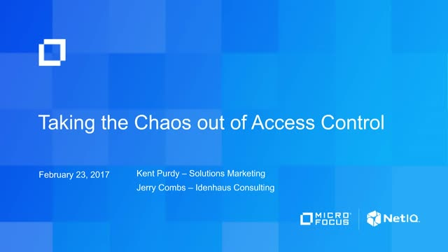 Taking the Chaos out of Access Control