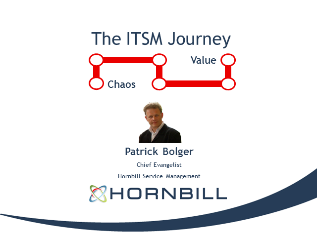 Chaos to Value: The ITSM Journey – Technology to Service Focus