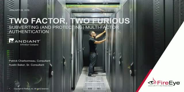 Two-Factor, Too Furious: Subverting (and Protecting) Multi-factor Authentication