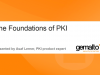 The Foundations and Future of PKI: Yes, it's Alive and Kicking