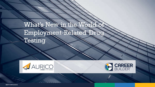 What's New in the World of Employment-Related Drug Testing?