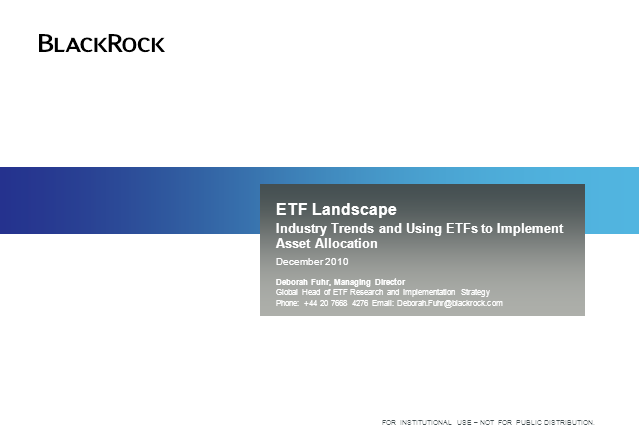 Industry Trends and Using ETFs to Implement Asset Allocation