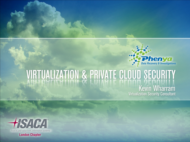 Virtualization & Private Cloud Security