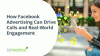 How Facebook Advertising Can Drive Calls and Real-World Engagement
