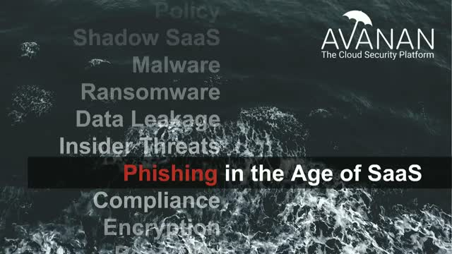 Cloud Security in the Age of SaaS: Phishing