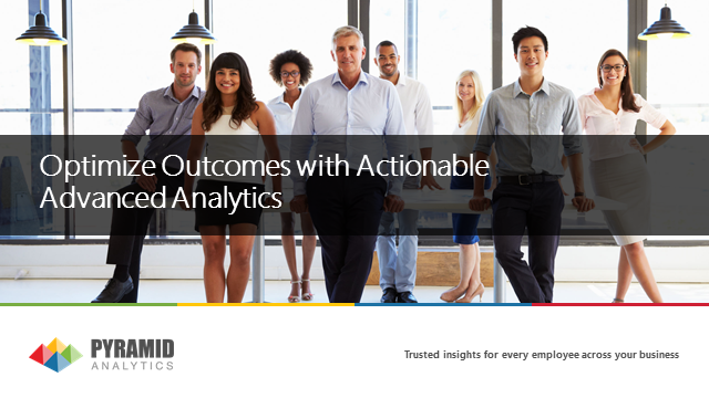Optimize Outcomes with Actionable Advanced Analytics