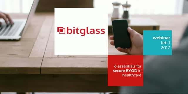 6 Essentials for Secure BYOD in Healthcare