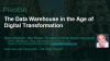 The Data Warehouse in the Age of Digital Transformation