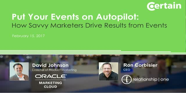 Events on Autopilot: How Savvy Marketers Drive Higher Results from Events