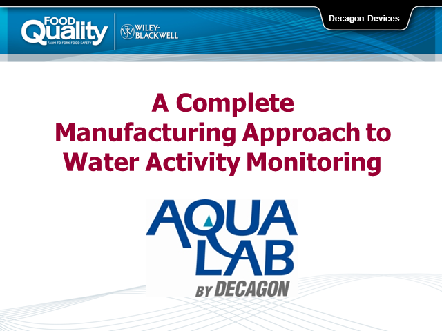 A Complete Manufacturing Approach to Water Activity Monitoring