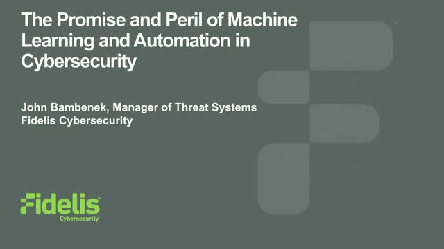The Promise and the Perils of Machine Learning and Automating Cybersecurity
