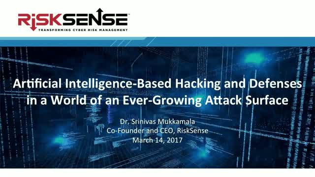 AI-Based Hacking and Defenses in a World of an Ever-Growing Attack Surface