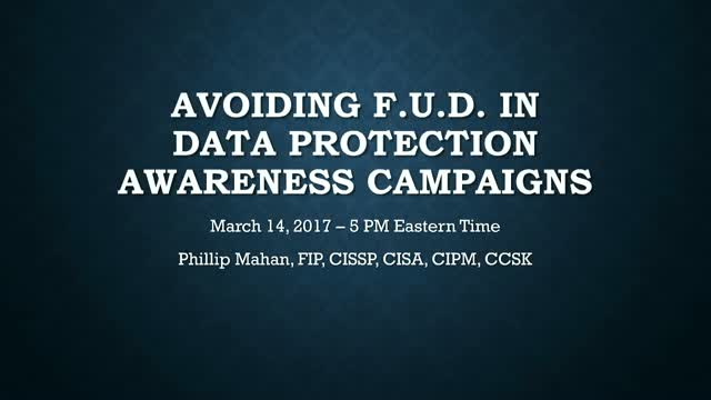 Avoiding Fear, Uncertainty & Doubt in Data Protection Awareness Campaigns