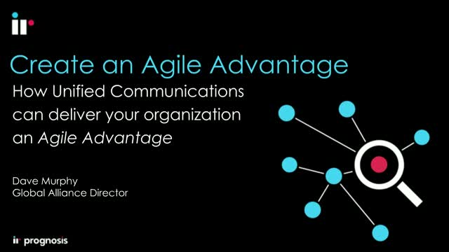 Create an Agile Advantage with UC