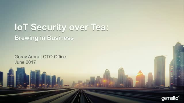 IoT Security over Tea: Brewing in the Business