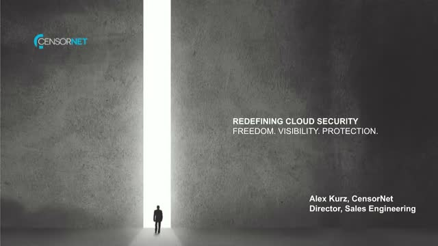 Redefining Cloud Security – Freedom. Visibility. Protection.